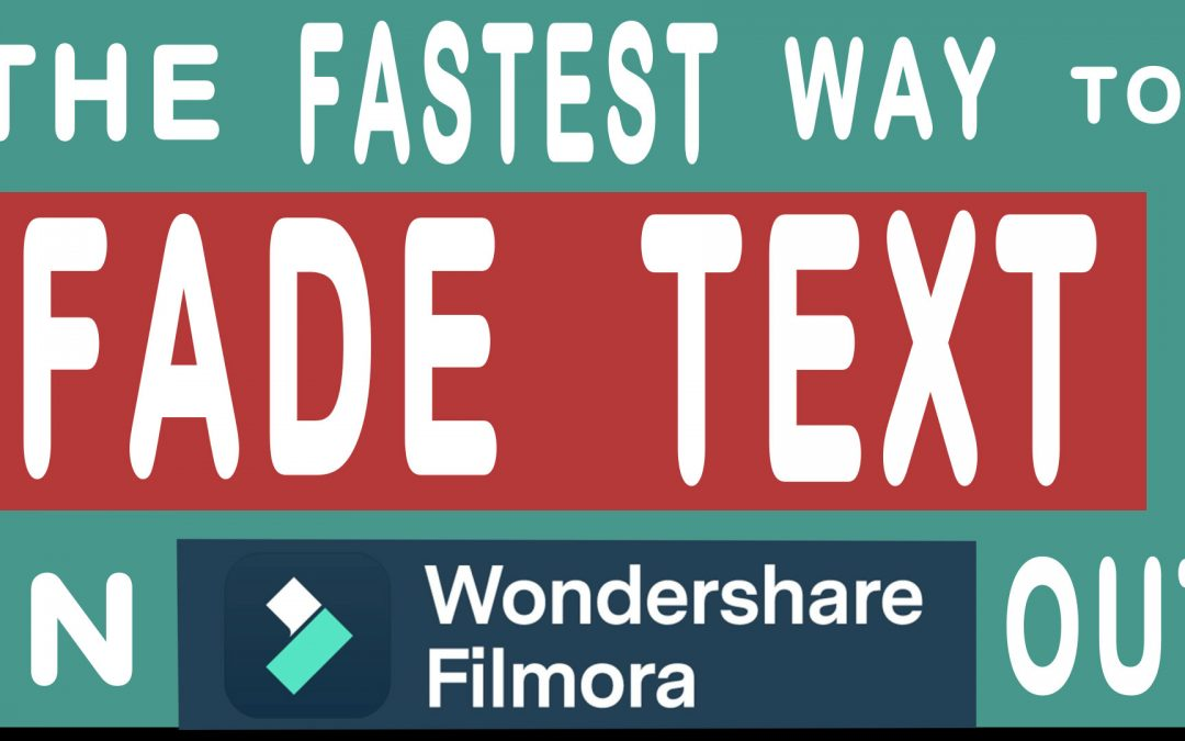 The Fastest Way to Fade Text IN and OUT Works for all Filmora Versions !